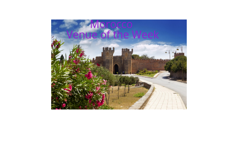 Morocco Venue of the week