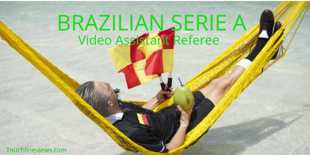 Brazil Serie A Video Assistant Referee